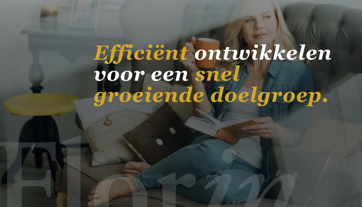 Efficiënt ontwikkelen voor een snel groeiende doelgroep.